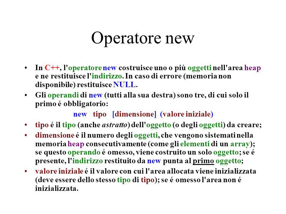 new tipo [dimensione] (valore iniziale)